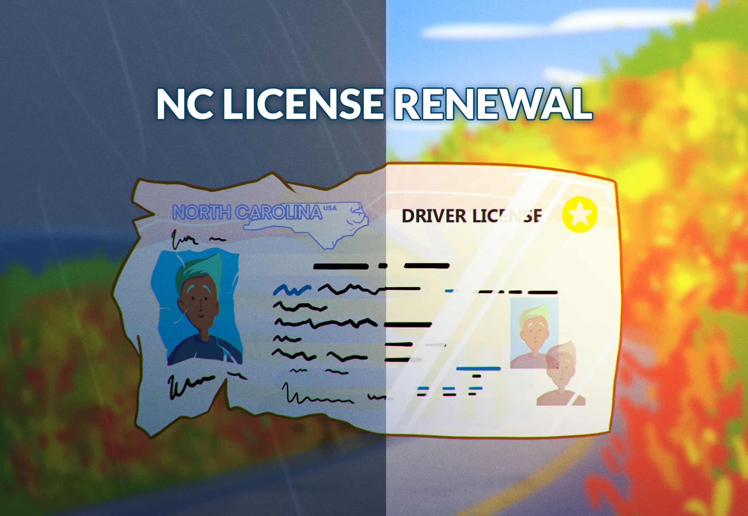 North Carolina Driver' License Renewal