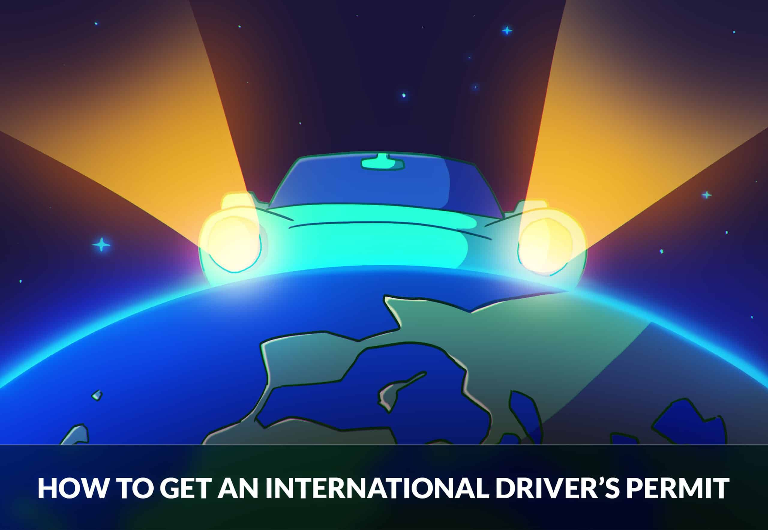 How to Get an International Driver's Permit (IDP)