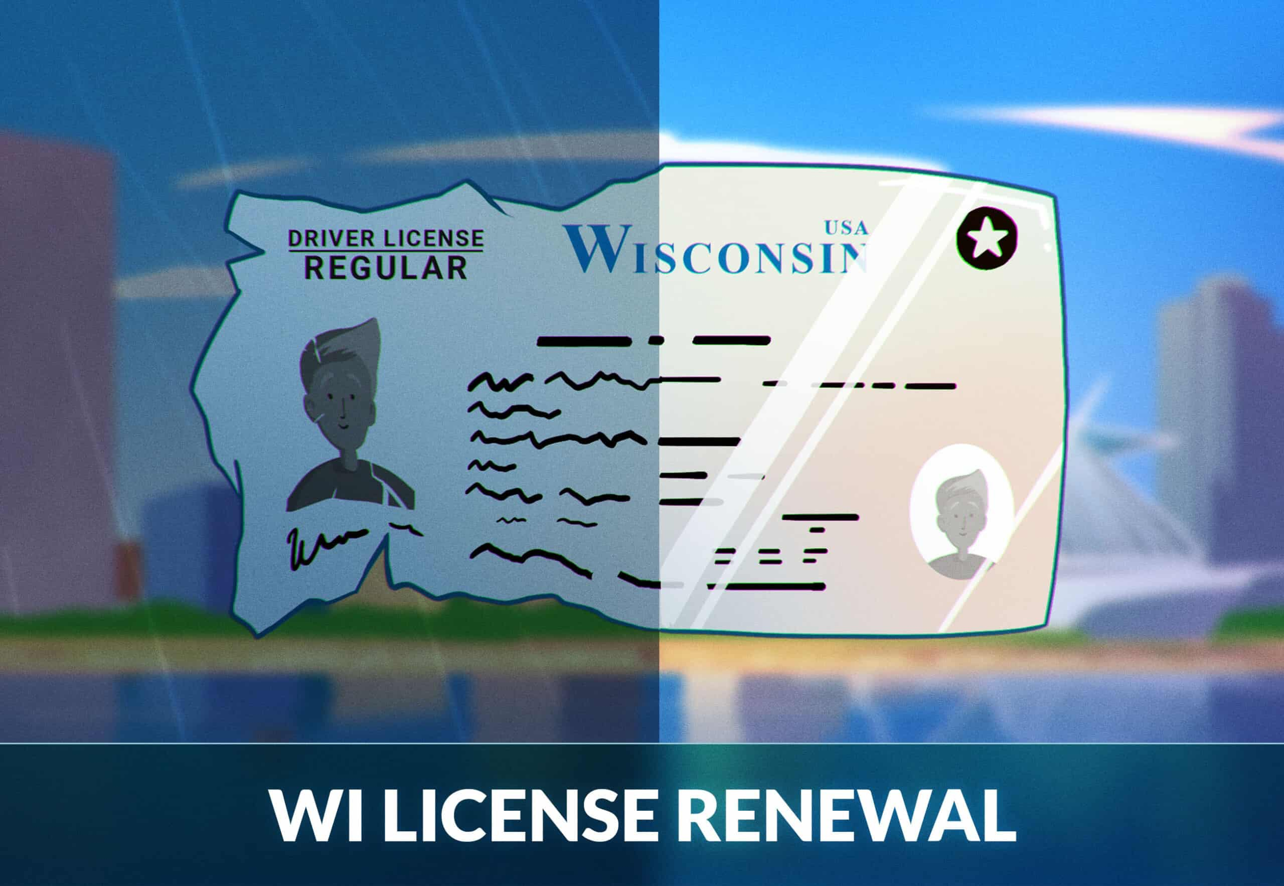 Wisconsin Driver's License Renewal: A Complete Guide
