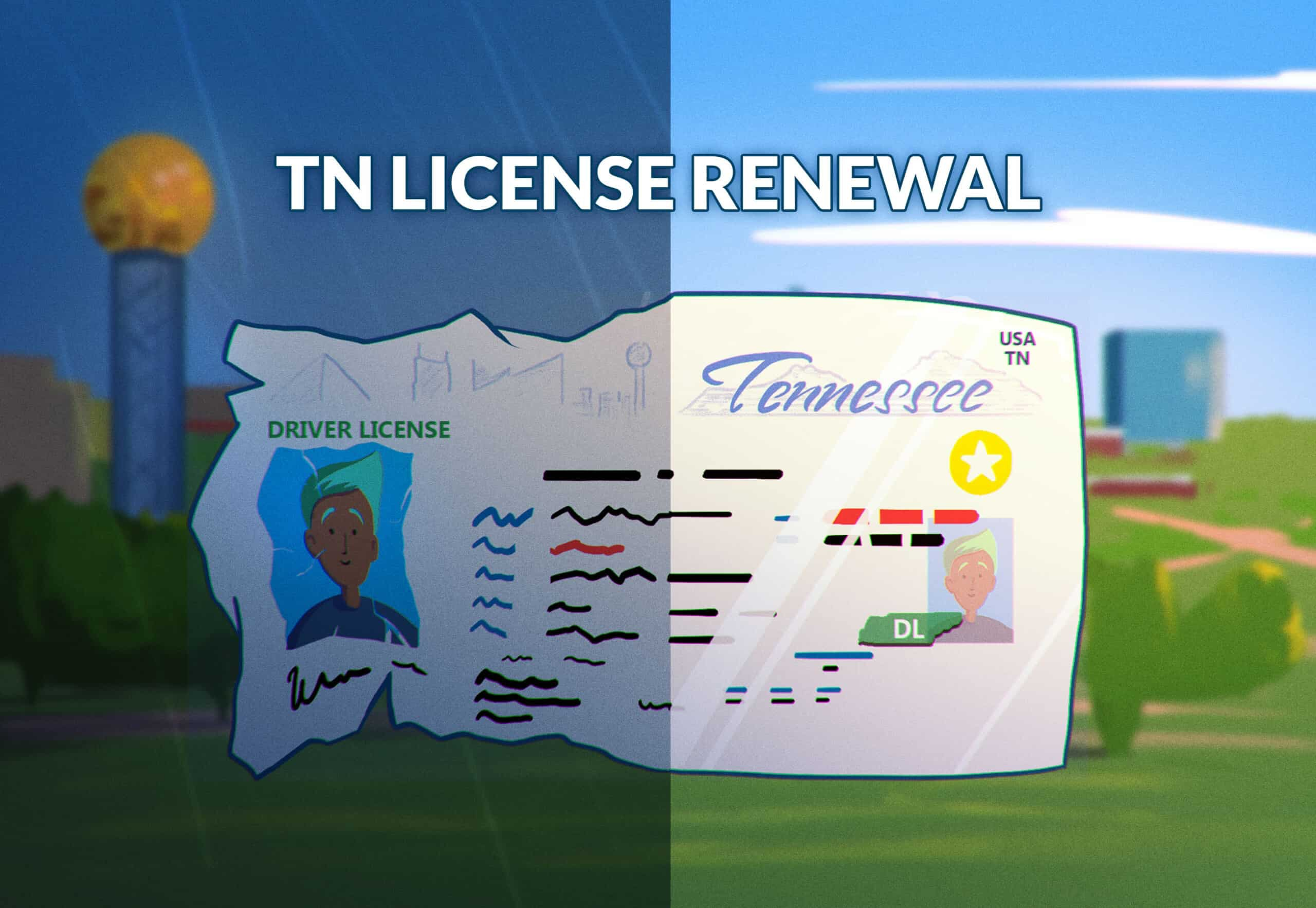 Tennessee Driver's License Renewal Guide