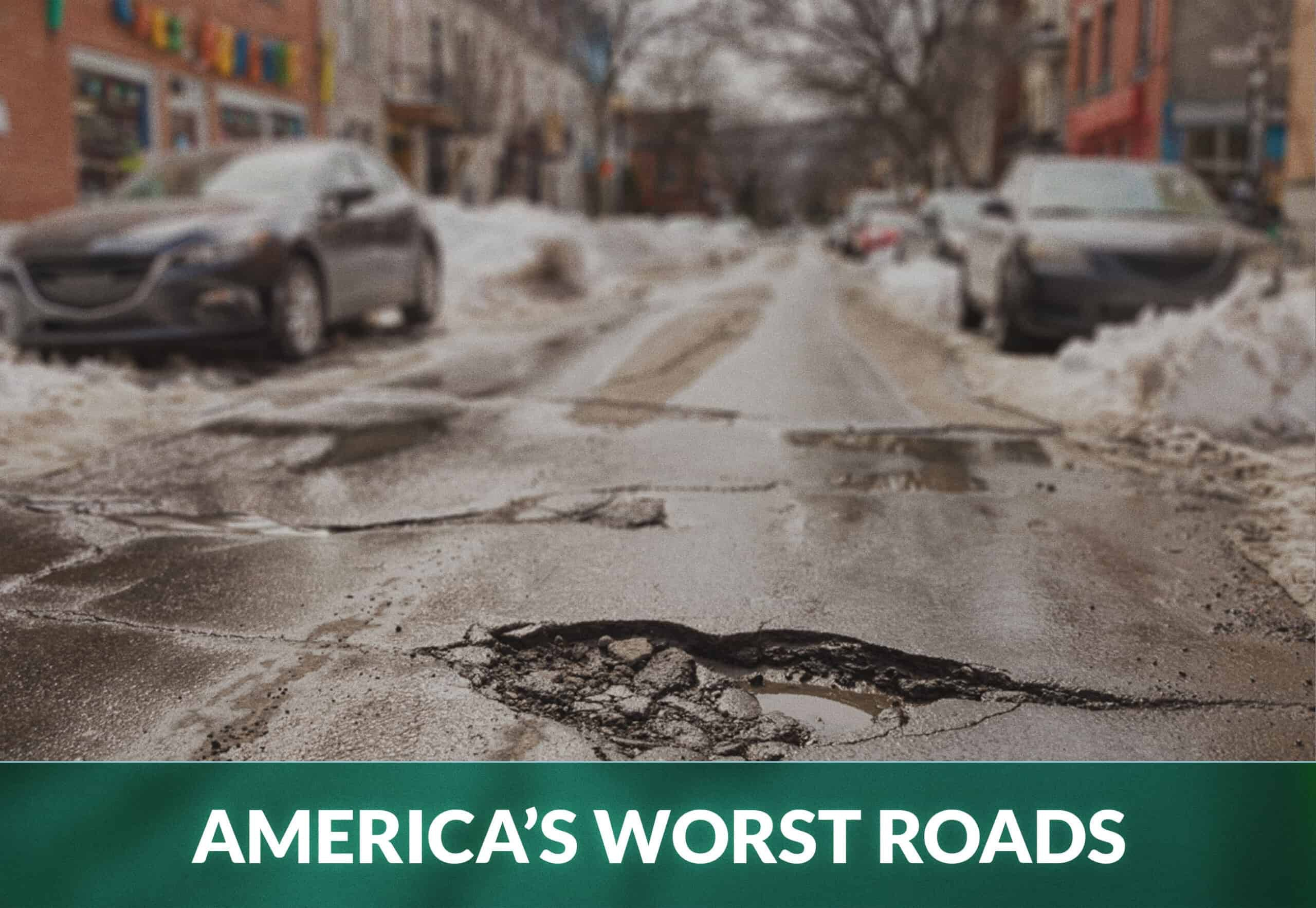 AMERICA'S WORST ROADS
