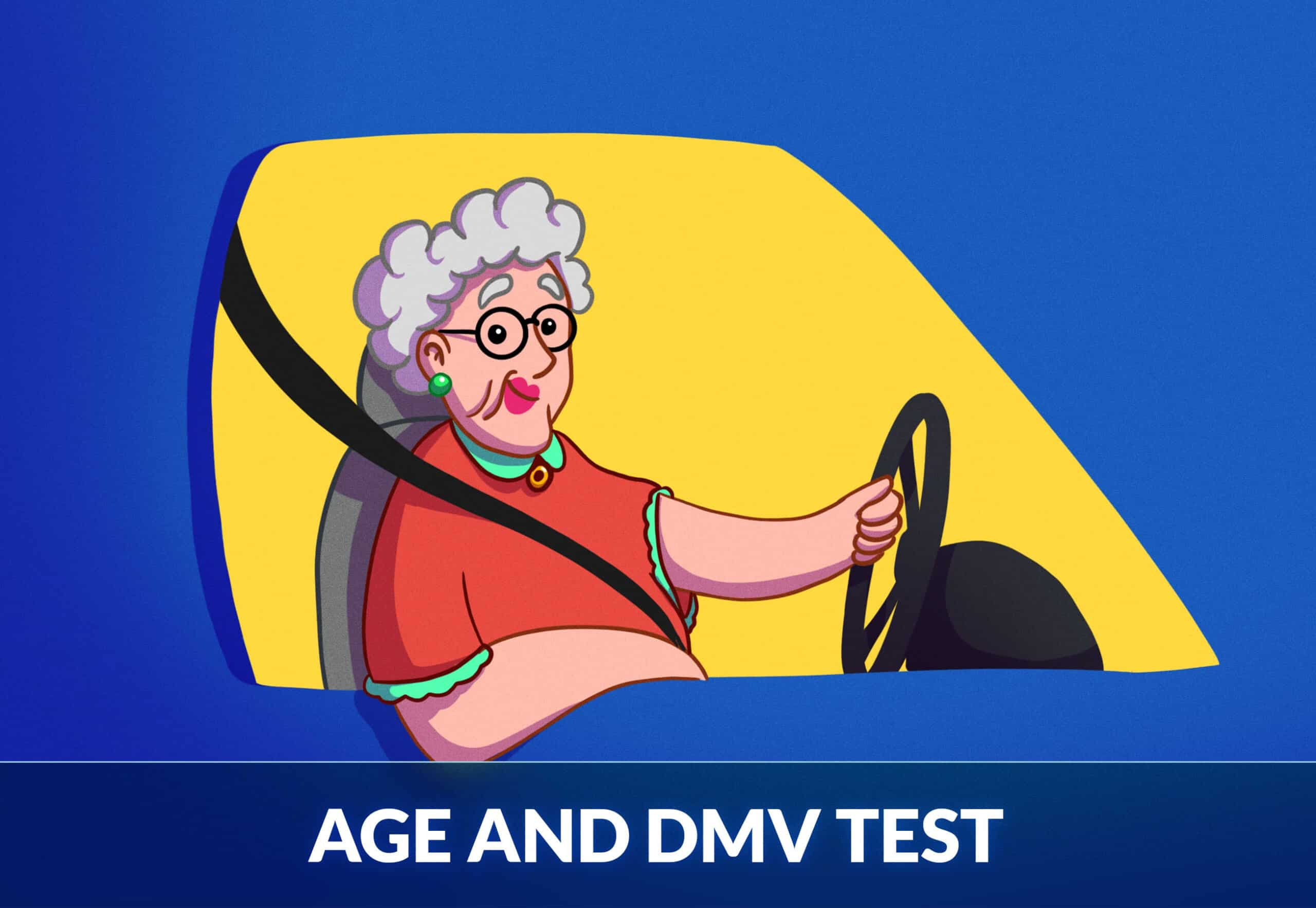 AGE AND DMV TEST