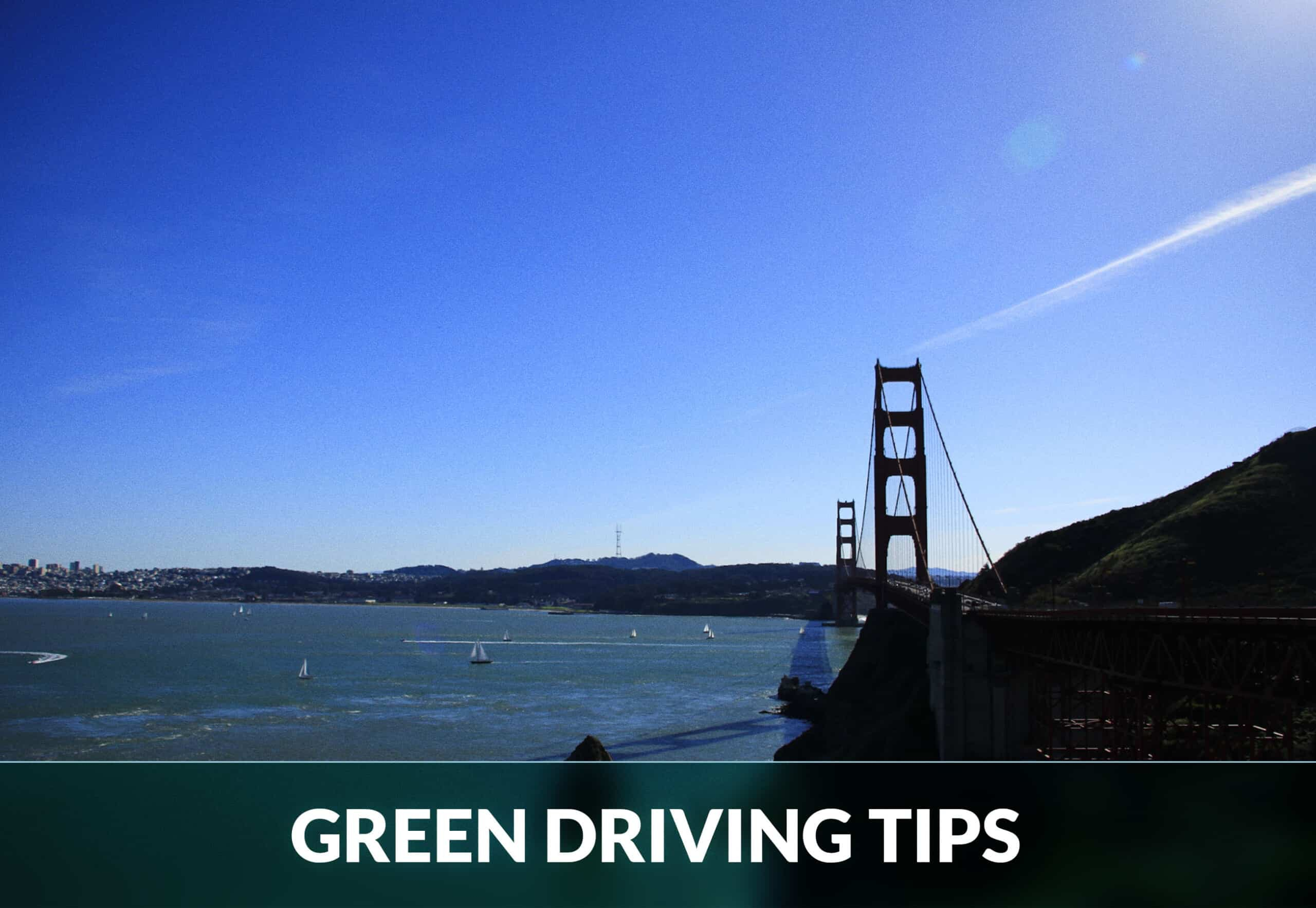 GREEN DRIVING TIPS