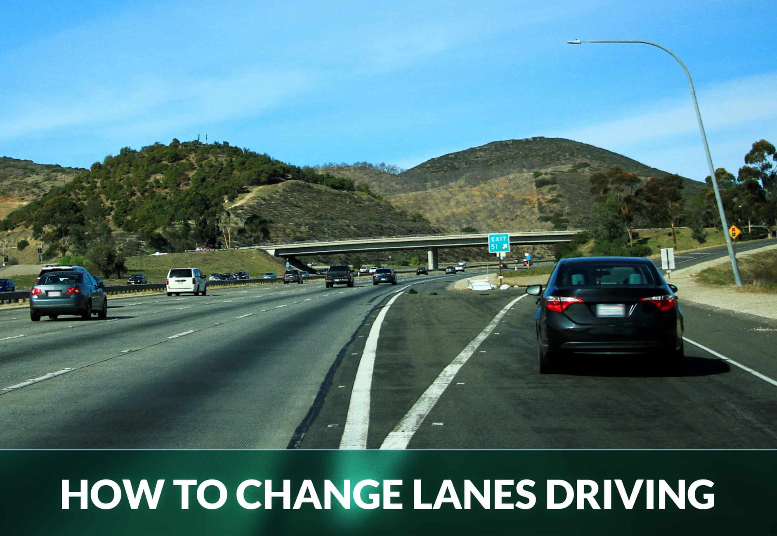 HOW TO CHANGE LANES DRIVING