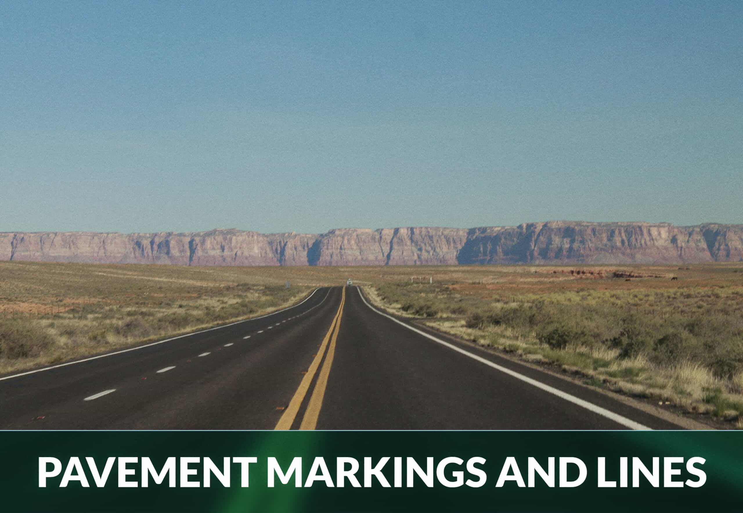 PAVEMENT MARKINGS AND LINES