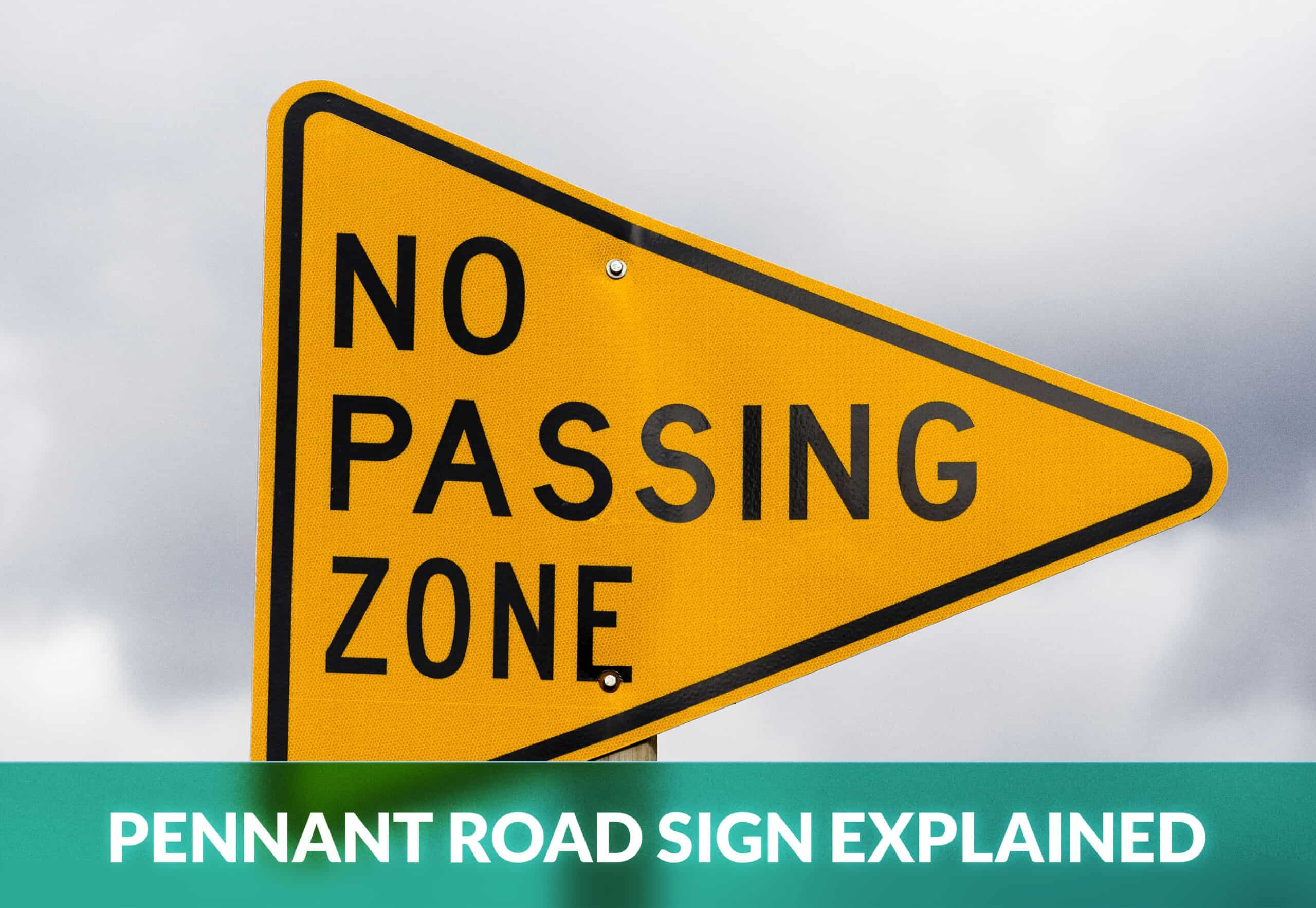 PENNANT ROAD SIGN EXPLAINED