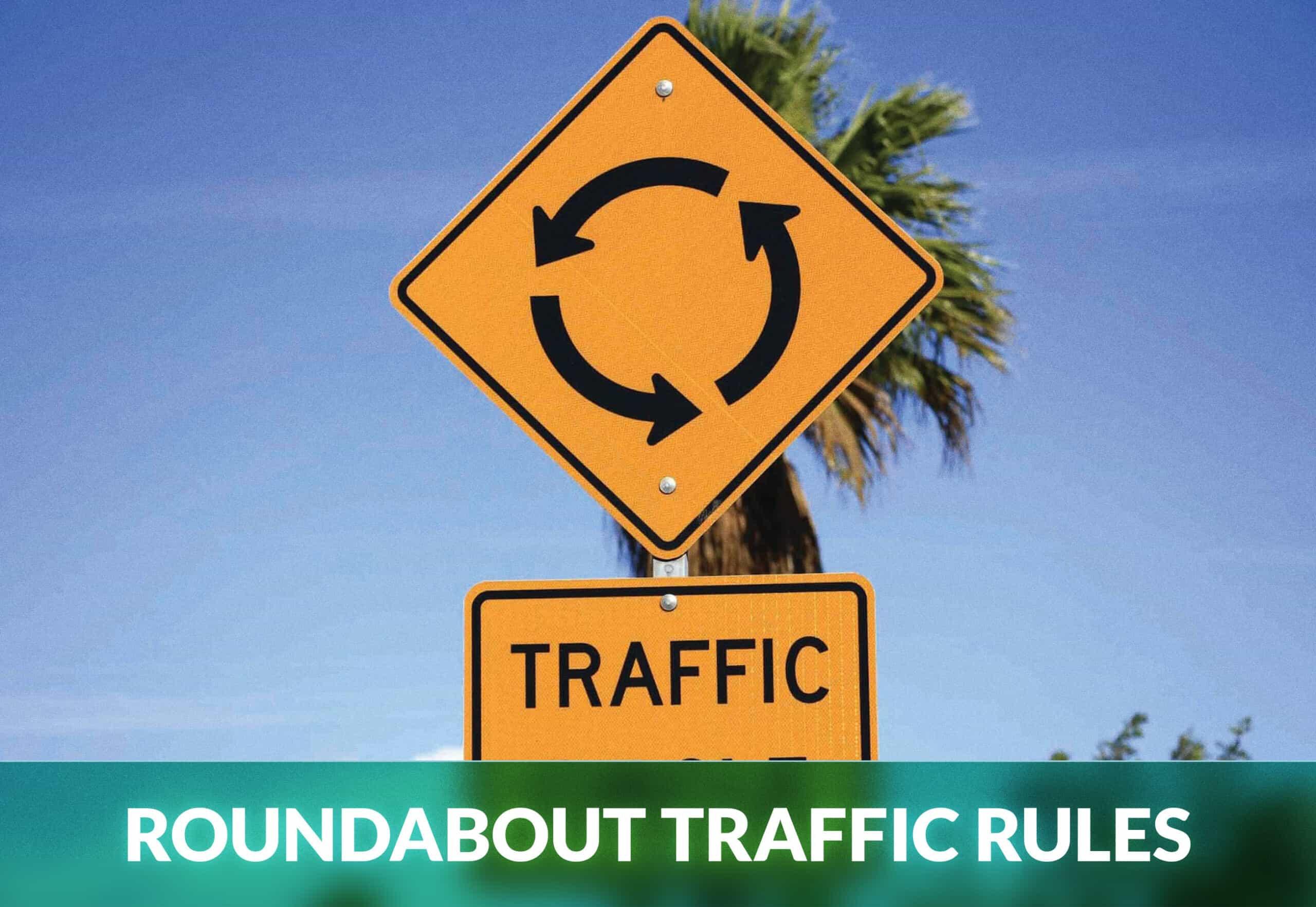 ROUNDABOUT TRAFFIC RULES
