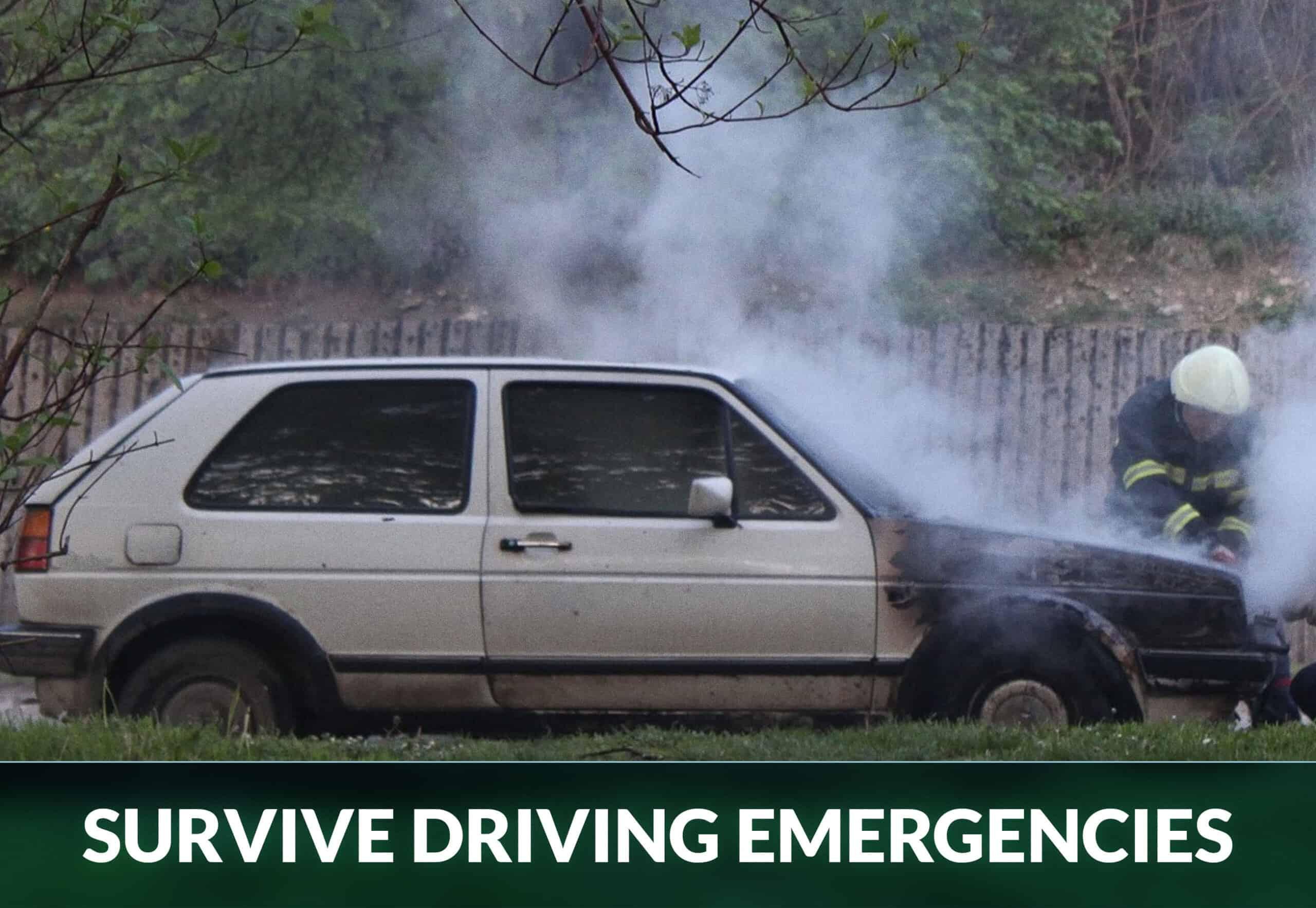 SURVIVE DRIVING EMERGENCIES