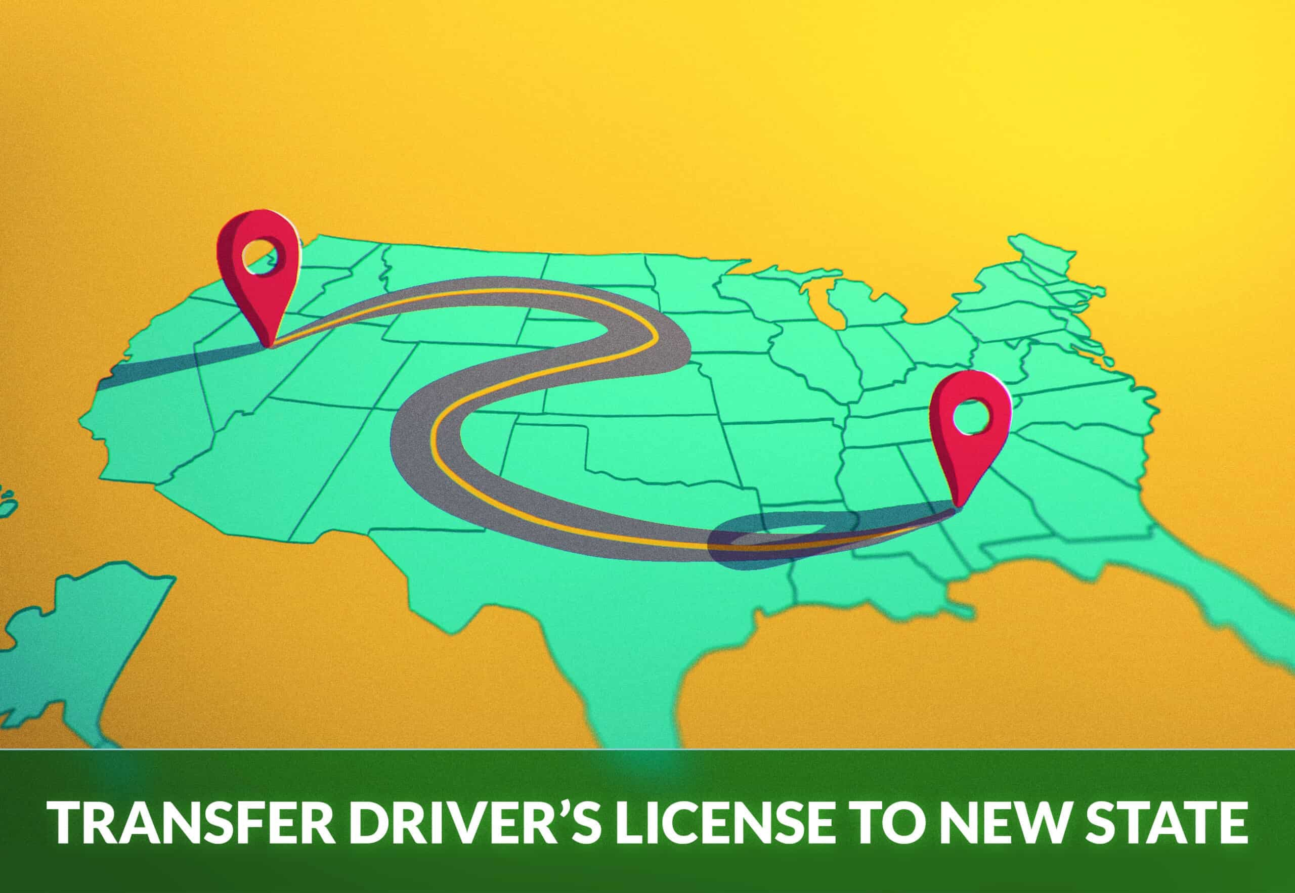 TRANSFER DRIVER'S LICENSE TO NEW STATE